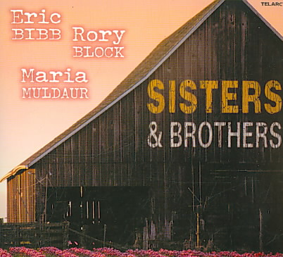 SISTERS & BROTHERS BY BIBB,ERIC (CD)