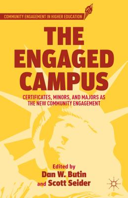 The Engaged Campus By Butin, Dan W./ Seider, Scott
