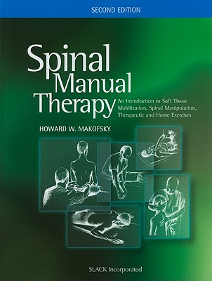 Spinal Manual Therapy By Makofsky, Howard W.